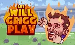 Play Let Will Grigg Play