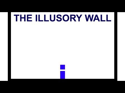 The Illusory Wall