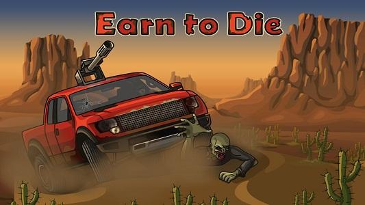 Play Earn to Die