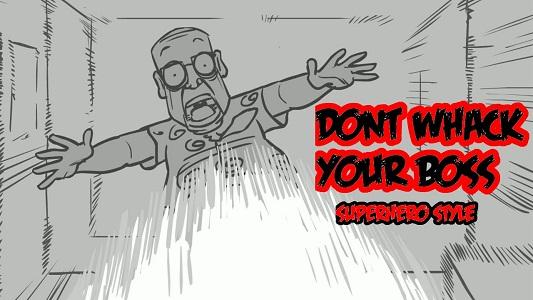 Play Whack Your Boss Superhero